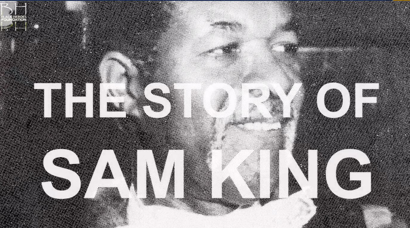 The Story of Sam King
