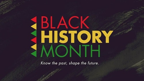 Black History Month Know your past, shape your future